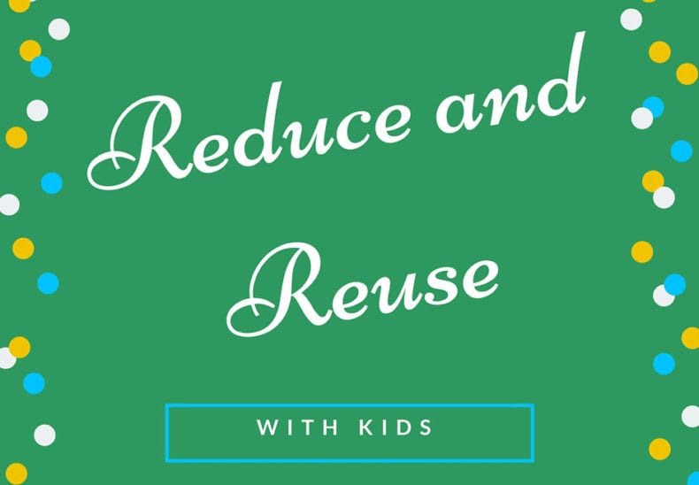 reduce-and-reuse-with-kids