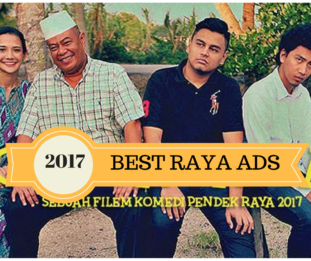 The 5 Best Hari Raya Adverts in 2017
