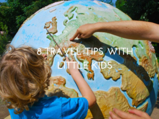 8 Tips For Traveling With Little Kids