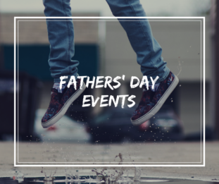 Father's Day Activities For Families in KL
